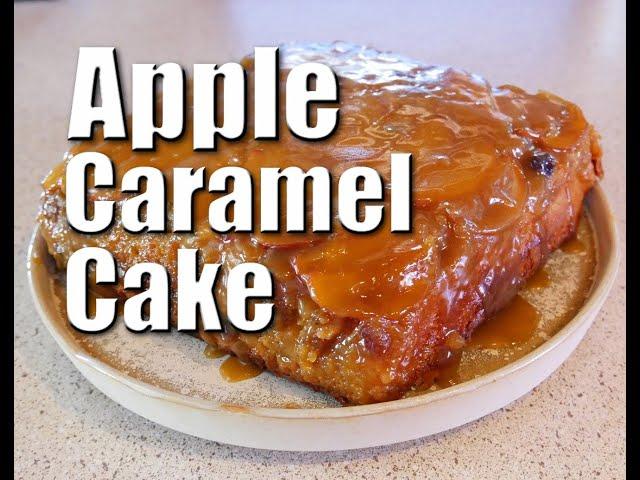How To Make Apple Caramel Cake