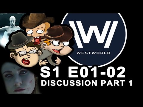WESTWORLD s1 e01-02 discussion Part 1 with StS
