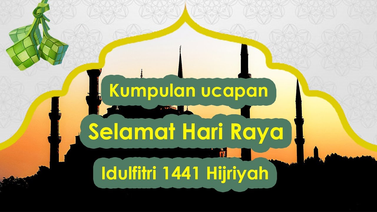 Kumpulan Ucapan Selamat Hari Raya Idulfitri 1441 H Yang Cocok