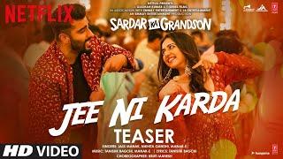 Song Teaser: Jee Ni Karda   Sardar Ka Grandson   Arjun K, Rakul P   Jass Manak, Manak -E, Nikhita G
