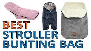 TOP 3 Best Stroller Bunting Bag 2018 Reviews