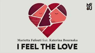 Baixar Marietta Fafouti feat. Katerina Bournaka - I Feel The Love