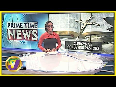 Clergyman in Jamaica Condemns Pastors | TVJ News - June 14 2021