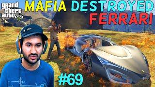 GTA 5 : MAFIA DESTROYED ROBOTIC FERRARI | GTA5 GAMEPLAY #69