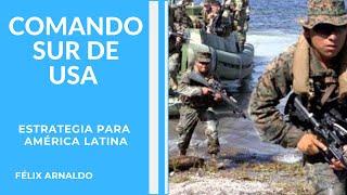 Bases Militares de USA. Mirando al Sur. Objetivo de Estados Unidos para America Latina. Cuarta Flota