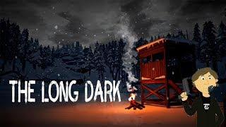 THE LONG DARK - ПРОХОЖДЕНИЕ #1