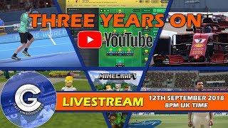 3 YEARS ON YOUTUBE!   CELEBRATORY LIVESTREAM PLAYING MULTIPLE GAMES!