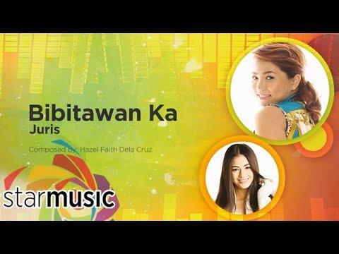 Juris - Bibitawan Ka (Audio) 🎵 | Himig Handog 2016