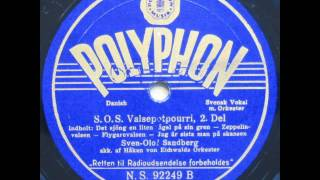 S.O.S. Valsepotpourri - Håkon von Eichwald; Sven Olof Sandberg 1942