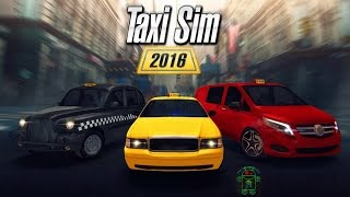 Taxi Sim 2016 - HD Android Gameplay - Other games - Full HD Video (1080p)
