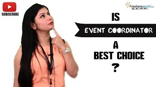 Job Roles For Event Coordinator –  Hosting,Budgeting,Event Security,Arranging