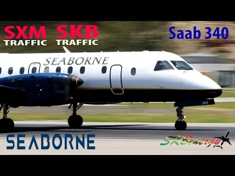 Seaborne Airlines Saab 340 Super Special !! St Maarten and St Kitts Aviation Action !!!