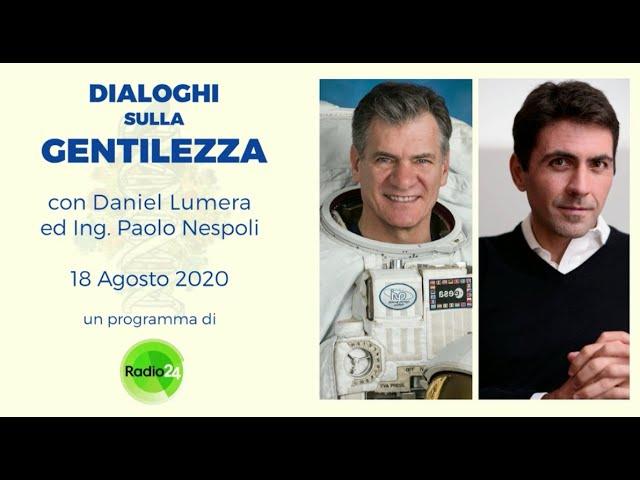 Radio 24 Overview Effect E Meditazione Daniel Lumera E Paolo Nespoli Youtube
