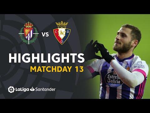 Valladolid Osasuna Goals And Highlights