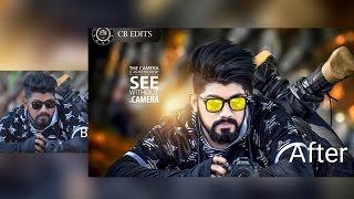 Cb Editing Tutorial In Photoshop Ft  Chetan Bhoir