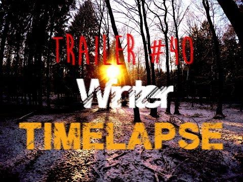 Trailer #40: Winter [GoPro: 4K Timelapse]