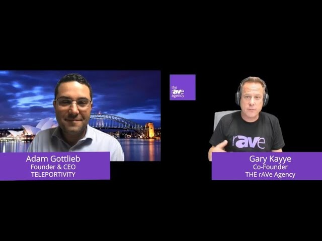 rAVe LAVNCH: Teleportivity Live Demo and Discussion with Adam Gottlieb & Gary Kayye