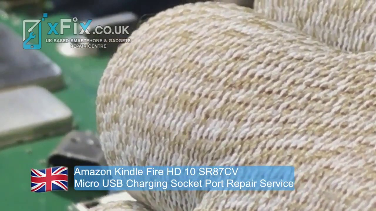 Amazon Kindle Fire HD 10 (SR87CV / 5th Gen) USB Bad Charging Port Repair &  Replacement UK