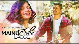 Mainu Sohn Lagge   Amber Vashisht   Maninder Kailey   New Punjabi Songs 2017   Lyrics Video Song