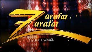 Zarafat zarafat  - Elza Seyidcahan, Əkbər Əlzadə (22.05.2018)