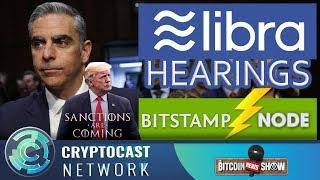 The Bitcoin News Show #111 - Libra hearings, Bitcoin thwarting sanctions, Bitstamp lightning node