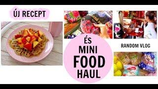 Random VLOG + FOOD HAUL + meggyógyítottam magam!