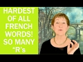 Hard Words in French #13-Hardest French Word-Many R's!- Mastering French Pronunciation w/ Geri Metz