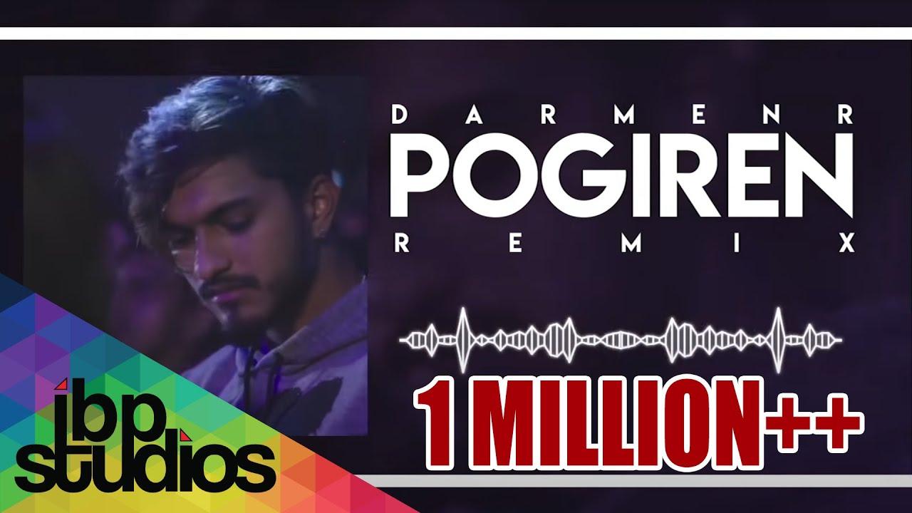 Download Pogiren Remix | DJ DarmenR | Mugen Rao | Prashan Sean