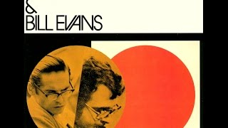 Stan Getz & Bill Evans - My Heart Stood Still