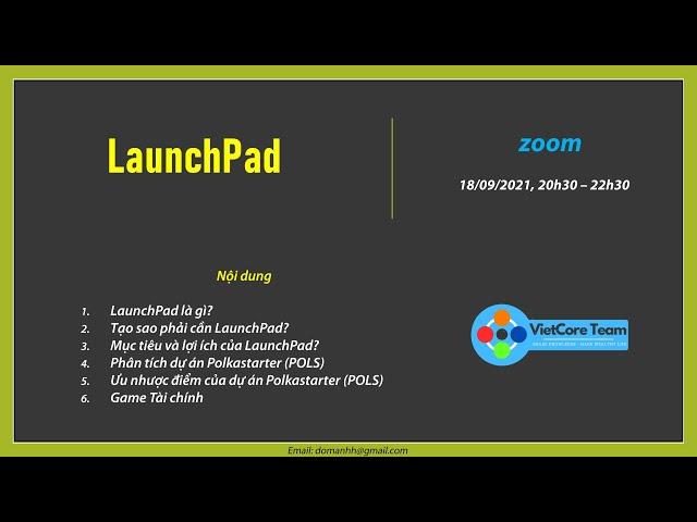 Chuyên đề LaunchPad - VietCore Team - ngày 17/09/2021