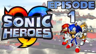 """Let's Play """"Sonic Heroes"""" [Team Sonic: Episode 1]"""