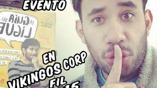 FIL 2015 - FIRMA Y PRESENTACION DEL LIBRO : GUIA DEL LIGUE - RESUMEN (WEREVER EN VIKINGOS CORP)