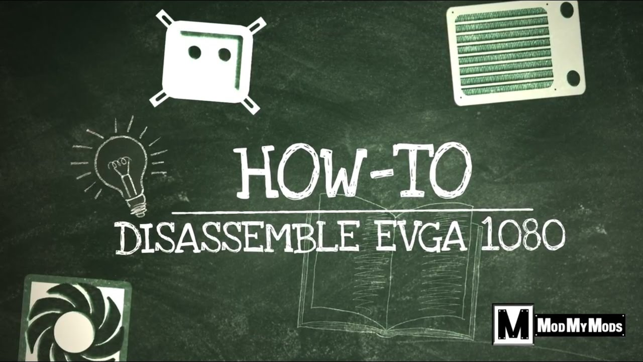 Quick How-To: Disassembly of EVGA GTX 1080 SC