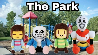 UnderTale Plush Adventure Episode 3 The Park