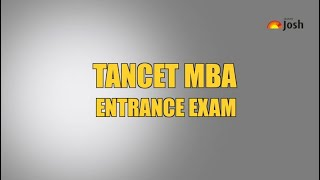 TANCET MBA Entrance Exam – All You Need to Know