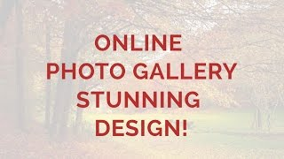 Online Photo Gallery - Stunning Design! thumbnail