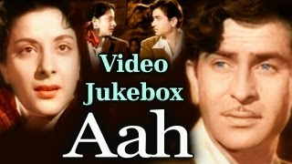 Aah (HD) - Songs Collection - Raj Kapoor - Nargis - Lata - Mukesh - Shankar Jaikishan - Old Is Gold