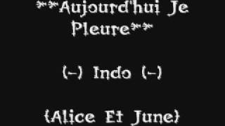 Aujourd'hui je pleure- Indochine Feat. Aqme