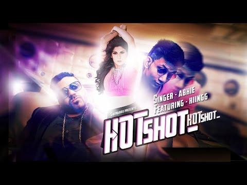 Latest Punjabi Songs 2015 | Hot Shot | Official Video [Hd] | Abhie Feat Kiingg