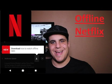 NETFLIX OFFLINE :  How to Get the Best Quality Downloads