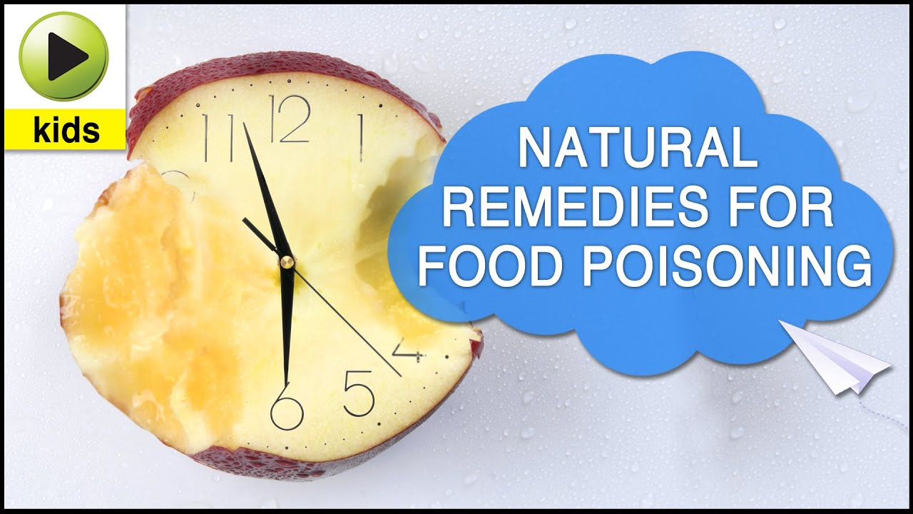 Kids Health: Food Poisoning   Natural Home Remedies For Food Poisoning    YouTube  Food Poisoning Duration