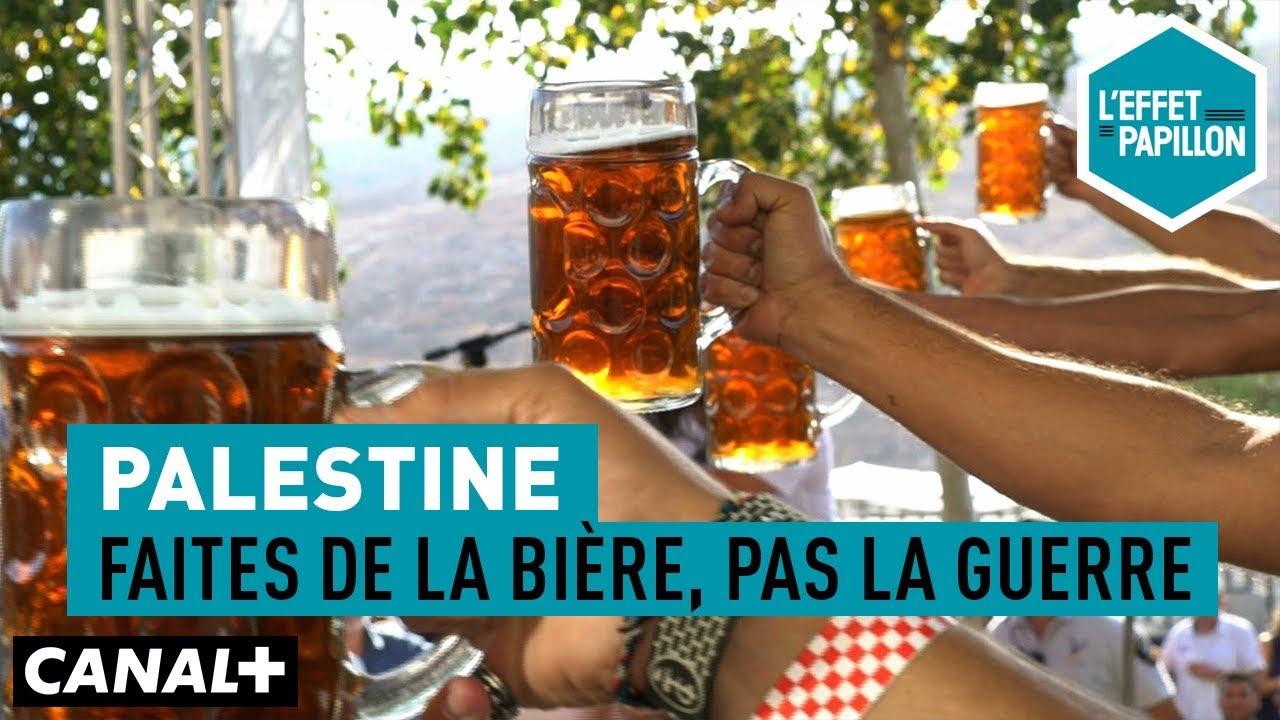 Effet De La Biere palestine : faites de la bière, pas la guerre - l'effet papillon