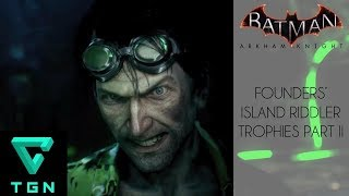 Most Wanted Riddler's Revenge Founders' Island Riddler Trophies Part II