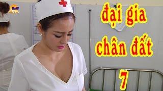 Phim Hài Tết | Đại Gia Chân Đất 7 - Tập 3 | Hài Tết Mới Hay Nhất