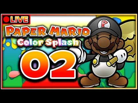 Paper Mario Color Splash (100%) - Part 2 [LIVE] | Cherry Lake + Bloo Bay Beach