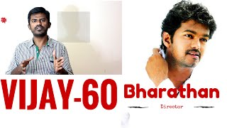Vijay 60 Movie with azhagiya tamil magan director Bharathan