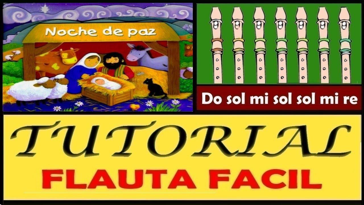 Noche De Paz En Flauta Dulce Con Notas Explicadas Tutorial Facil Youtube