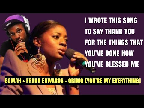 Download Bomah + Frank Edwards - Obimo [you're my Everything]