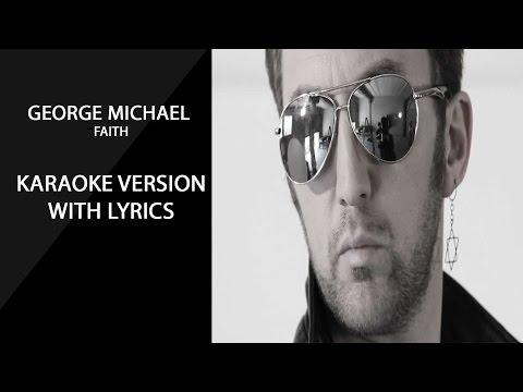 George Michael  Faith karaoke version with lyrics