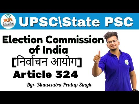 8:00 PM - Election Commission of India | Article 324 [UPSC/SSC/IBPS] By Manvendra Sir